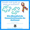 02 abril - Dia Mundial da Conscientização do Autismo